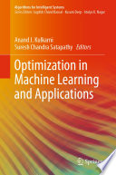 Optimization in Machine Learning and Applications