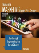 Managing Marketing in the 21st Century 4th Edition
