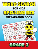 Word Search For Kids Spelling Bee Preparation Book Grade 3