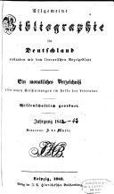 Allgemeine Bibliographie für Deutschland verbunden mit dem literarischen Anzeigeblatt