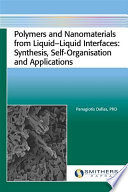 Polymers and Nanomaterials from Liquid Liquid Interfaces