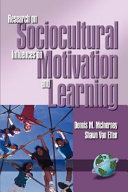 Research on Sociocultural Influences on Motivation and Learning   1st Volume