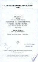 Alzheimer s Disease  Fiscal Year 2002 Book
