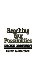 Reaching Your Possibilities Through Commitment Book