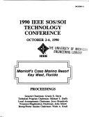 1990 IEEE SOS SOI Technology Conference  October 2 4  1990  Marriott s Casa Marina Resort  Key West  Florida Book