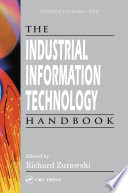 The Industrial Information Technology Handbook Book PDF