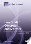 Low Binder Concrete and Mortars