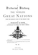 A Pictorial History of the World s Great Nations