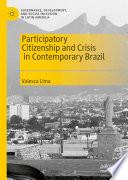 Participatory Citizenship And Crisis In Contemporary Brazil