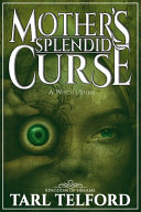 Mother s Splendid Curse  A Witch s Story  Book