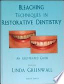 Bleaching Techniques in Restorative Dentistry