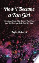 How I Became a Fan Girl