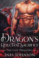 The Dragon's Reluctant Sacrifice