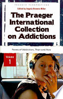 The Praeger International Collection On Addictions Book PDF