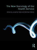 The New Sociology of the Health Service
