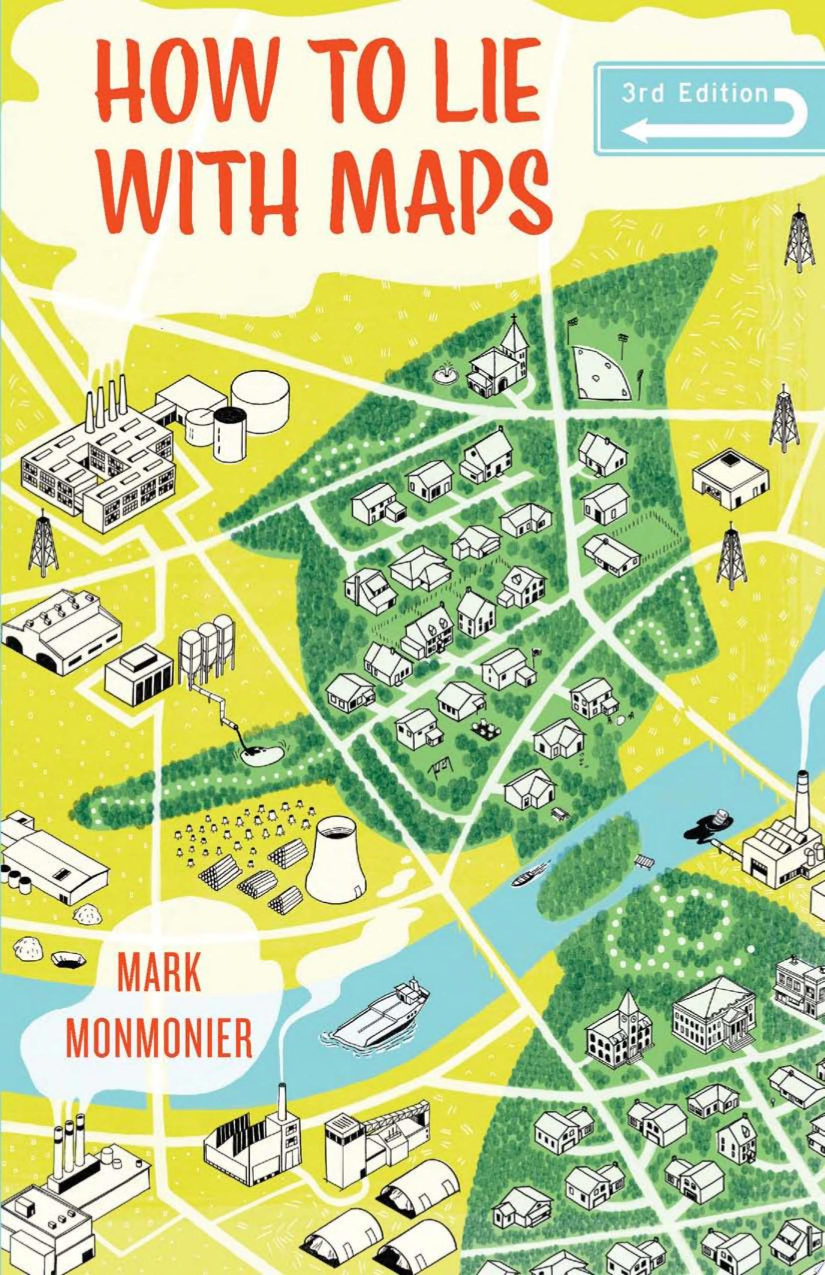 How to Lie with Maps  Third Edition