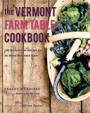 Pdf The Vermont Farm Table Cookbook: 150 Home Grown Recipes from the Green Mountain State