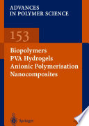Biopolymers · PVA Hydrogels Anionic Polymerisation Nanocomposites