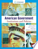 American Government: Institutions and Policies, Enhanced