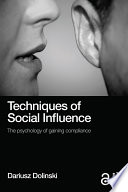 Techniques of Social Influence