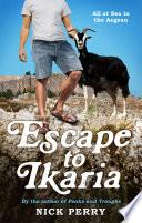 Escape to Ikaria Book