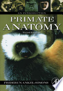 """Primate Anatomy: An Introduction"" by Friderun Ankel-Simons"