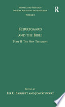 Volume 1  Tome II  Kierkegaard and the Bible   The New Testament