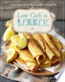 """""""Low Carb is LEKKER"""" by Inè Reynierse"""