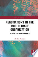 Negotiations In The World Trade Organization