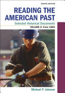 Reading the American Past  Selected Historical Documents  Volume 2  Since 1865