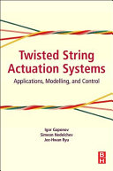 Twisted String Actuation Systems