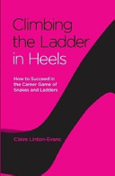 Climbing the Ladder in Heels