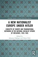 A New Nationalist Europe Under Hitler