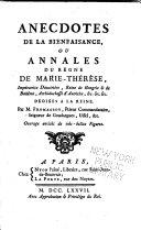 Anecdotes de la bienfaisance, ou, Annales du règne de Marie-Thérèse