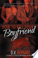 How to Kill Your Boyfriend  in 10 Easy Steps  Book PDF