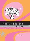 Anti-Bride Guide Pdf/ePub eBook