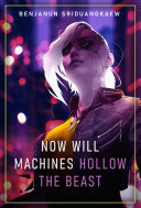 Now Will Machines Hollow the Beast Pdf