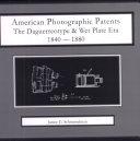 American Photographic Patents 1840 1880