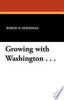 Growing With Washington