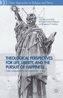 Theological Perspectives for Life, Liberty, and the Pursuit of Happiness Pdf/ePub eBook