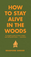 How to Stay Alive in the Woods [Pdf/ePub] eBook