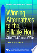 Winning Alternatives To The Billable Hour Book PDF
