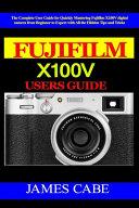 Fujifilm X100V Users Guide