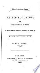 Philip Augustus; Or, The Brothers in Arms ...