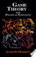 Cover of Game Theory for Political Scientists