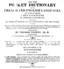 The New Pocket Dictionary of the French and English Languages ... A New Edition ... to which are Now Added Many Idiomatic Phrases ... by J. Ouiseau