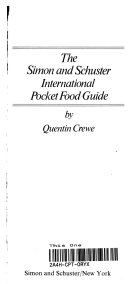 The Simon and Schuster International Pocket Food Guide