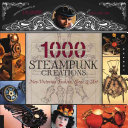 1 000 Steampunk Creations