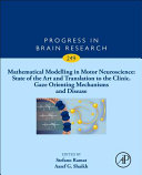 Mathematical Modelling in Motor Neuroscience: State of the Art and Translation to the Clinic. Gaze Orienting Mechanisms and Disease