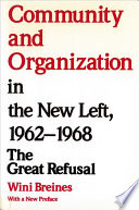 Community And Organization In The New Left 1962 1968
